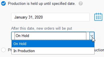 Production_Specified_Close_Date_Options.png