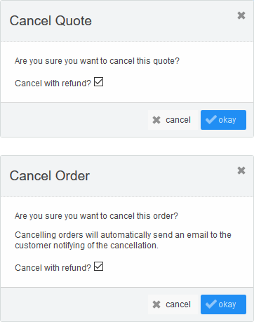 Cancel Quote & Cancel Order popups (paid)