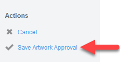 'Save Artwork Approval' action