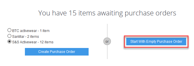 'Start With Empty Purchase Order' button
